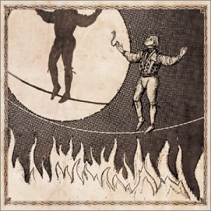 Firewater - The Man on the Burning Tightrope (2003)