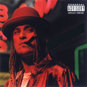 Kid Rock - Devil Without a Cause (1998)