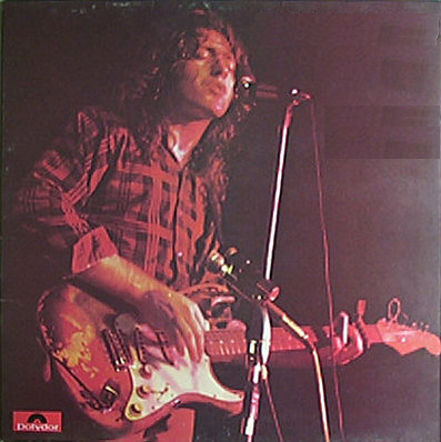 Rory Gallagher - Live in Europe / Live! in Europe (1972)